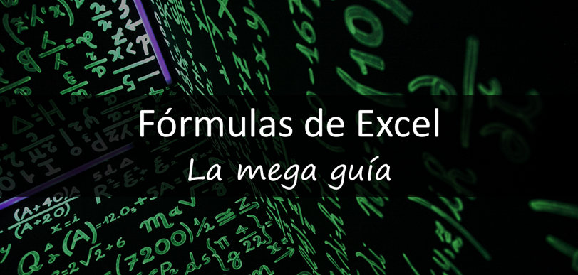 Fórmulas de Excel la mega guía