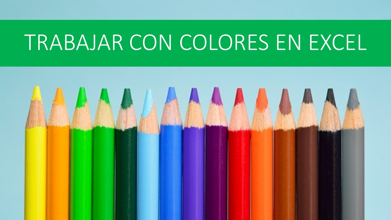Colores en Excel